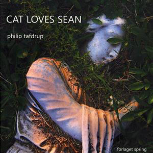 Philip Tafdrup - Cat loves Sean